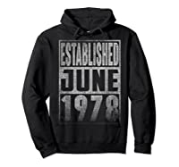 Established Since June 1978 Straight Outta Aged 41 Years Old Shirts Hoodie Black