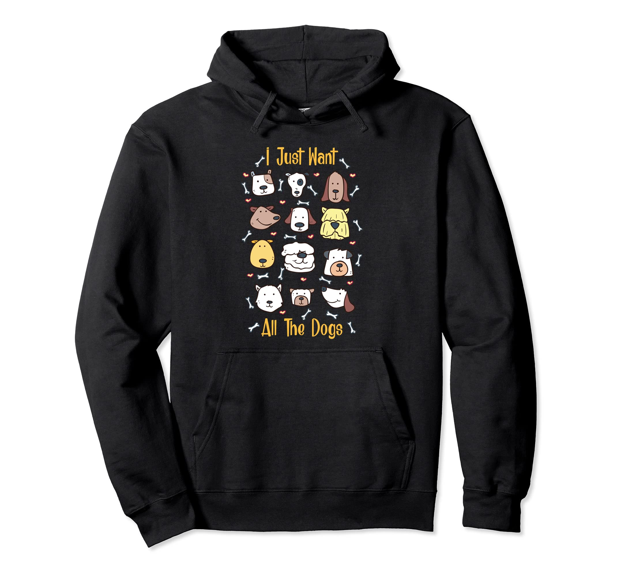 I Just Want All The Dogs   Pullover Hoodie-Bawle