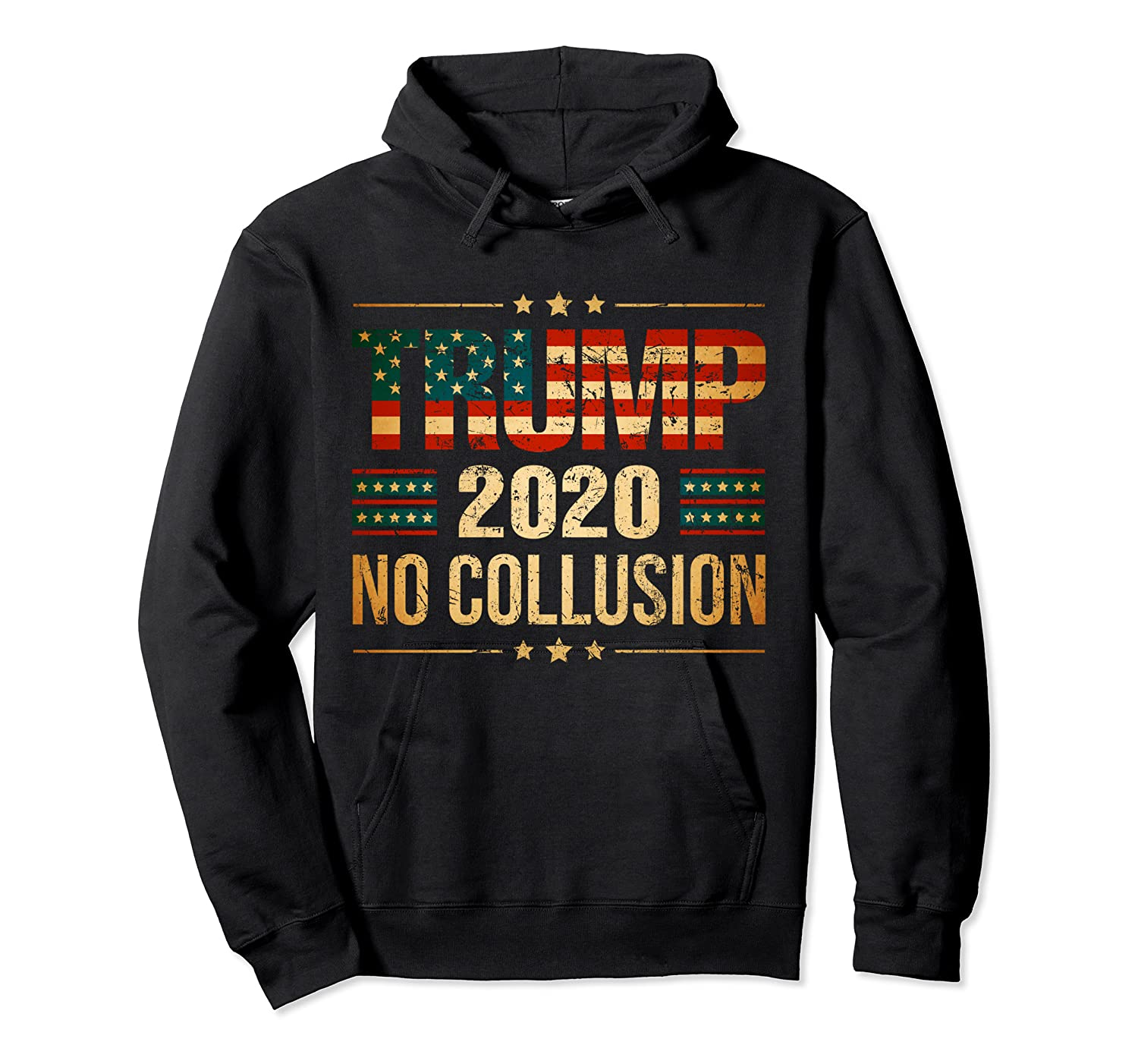 Trump 2020 No Collusion Shirts Unisex Pullover Hoodie