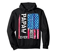 Best Papaw Ever Distressed American Flag For Dad Shirts Hoodie Black