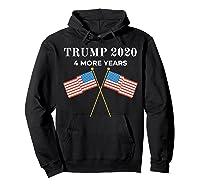 Trump 2020 4 More Years President Shirts Hoodie Black