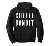 Coffee Bandit T Shirt Hoodie Black