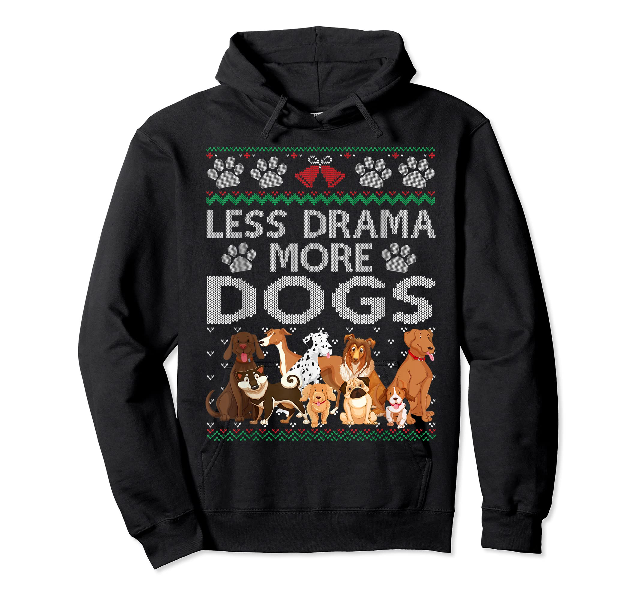 Less Drama More Dogs Cute Christmas Ugly Xmas Sweater Gift T-Shirt-Hoodie-Black