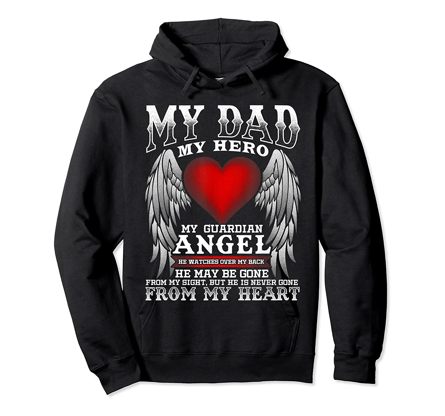 My Dad, My Hero, My Guardian Angel Father's Day Shirts Unisex Pullover Hoodie