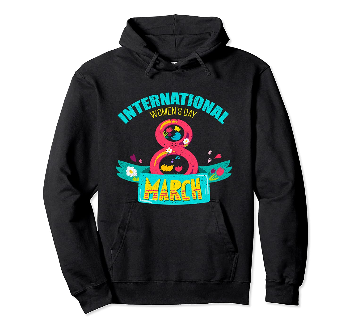 Celebrate Iwd (march 8) - International Day T-shirt Unisex Pullover Hoodie