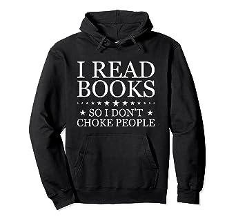 Amazon Com I Read Books So I Don T Choke People Reading