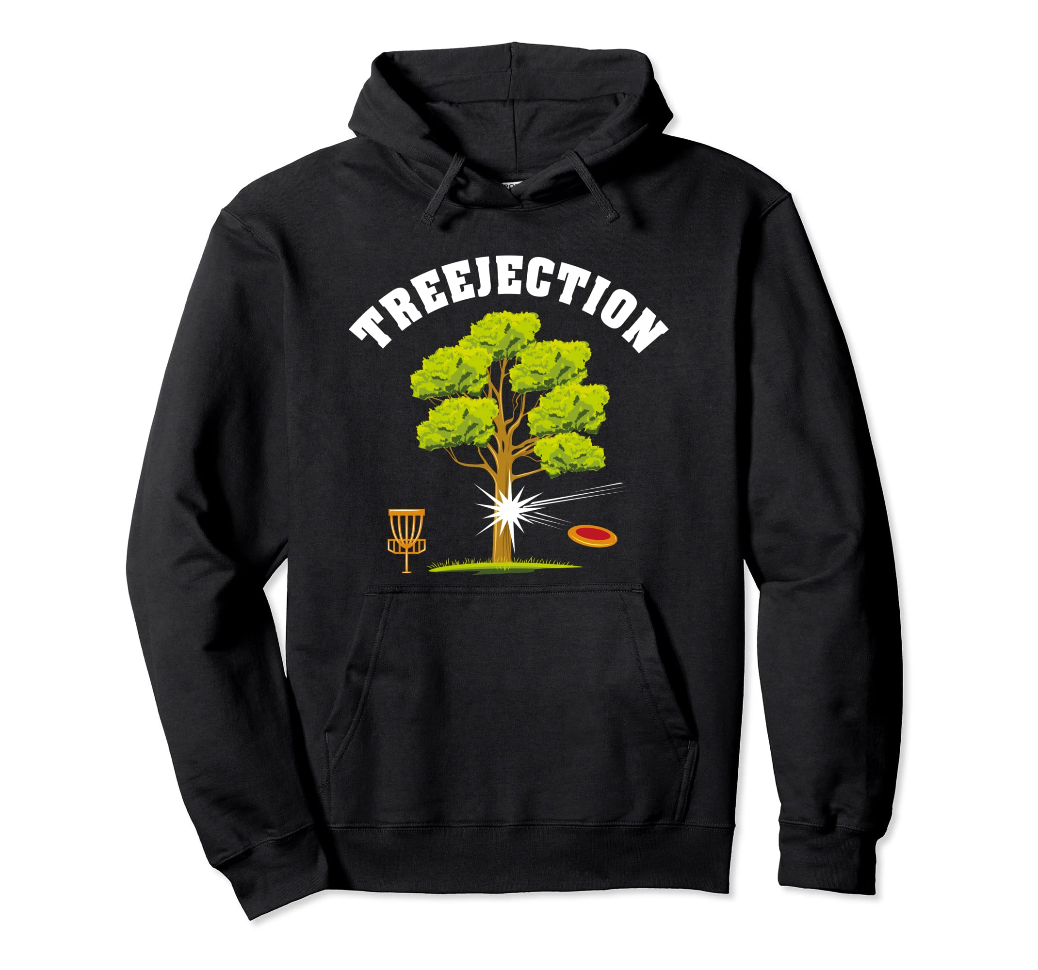 Amazon.com: Treejection Hoodie - Funny Disc Golf Quotes ...
