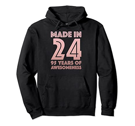 Image Unavailable Not Available For Color 95th Birthday Hoodie Grandma Mom 95 Year Old Women Gifts