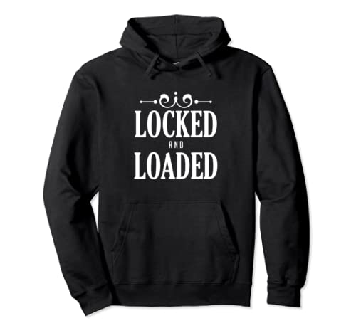 Locked And Loaded Trump 2020 Rally Gift Idea Pullover Hoodie