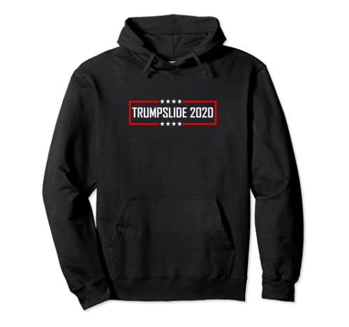 Trumpslide 2020 Trump Pullover Hoodie