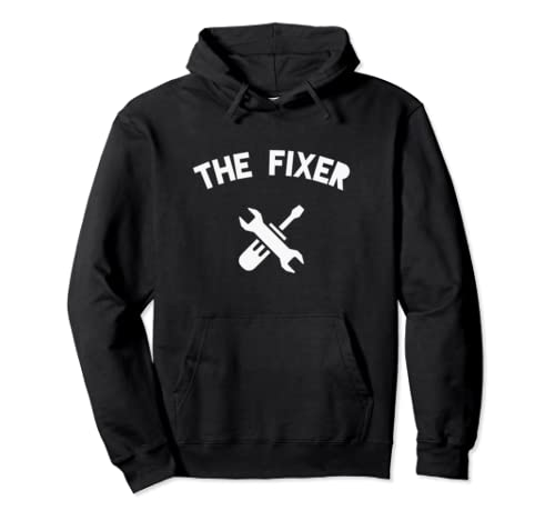 The Fixer Apparel Handyman Father's Day Gift Pullover Hoodie
