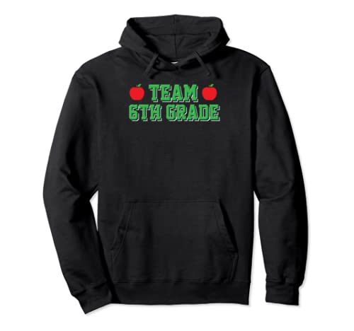 Team 6th Grade 6 Back To School First Day Teacher Student Pullover Hoodie