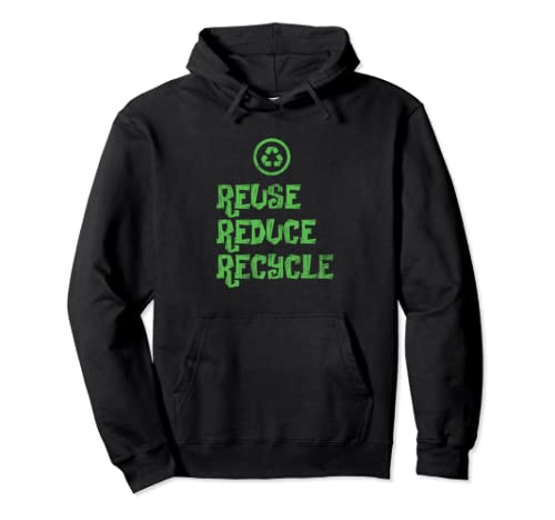 Reuse Reduce Recycle Happy Earth Day  Pullover Hoodie