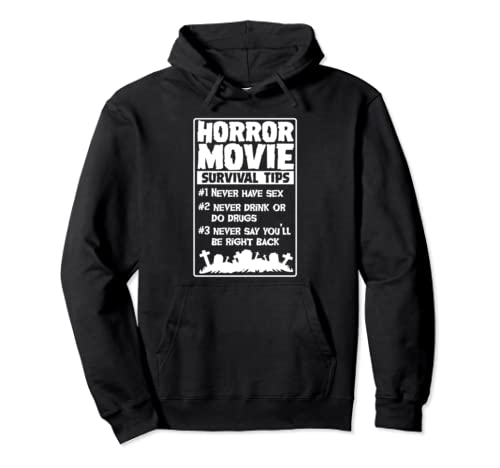 Horror Movie Survival Tips Scary Funny Halloween Party Gift Pullover Hoodie