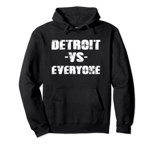 Detroit Vs Everyone Vintage Distressed 2020 Gift Outfit Pullover Hoodie