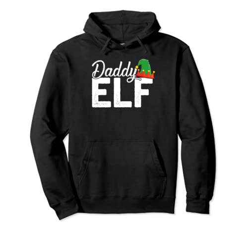 Christmas Elf Daddy Pullover Hoodie Christmas Family Match