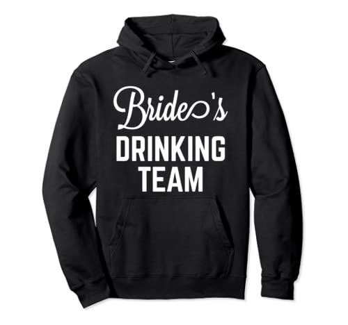 Bride's Drinking Team Shirt,Lets Get Flocked Up Brides Babes Pullover Hoodie