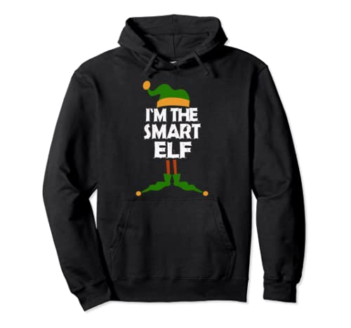 I'm The Smart Elf Christmas Costume Gift Pullover Hoodie