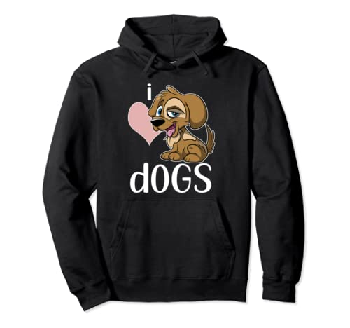 I Love Dogs Gift Dog Pullover Hoodie