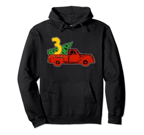 3rd Birthday Christmas Tree Pickup Truck 3 Years Old Kids Pullover Hoodie