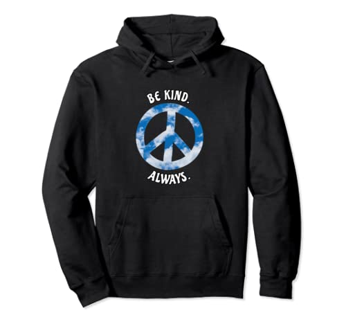 Be Kind Always Nature Lover Lovely Cloudy Sky Pullover Hoodie