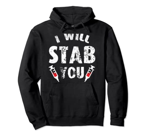 Funny Halloween Nurse Gift I Will Stab You Ghost Pullover Hoodie