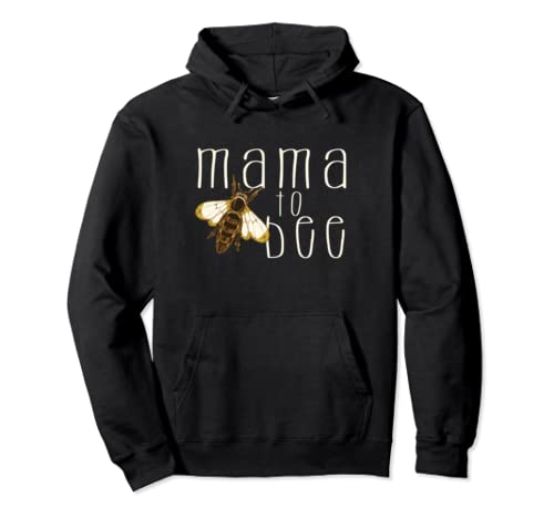 Mama To Bee Pullover Hoodie