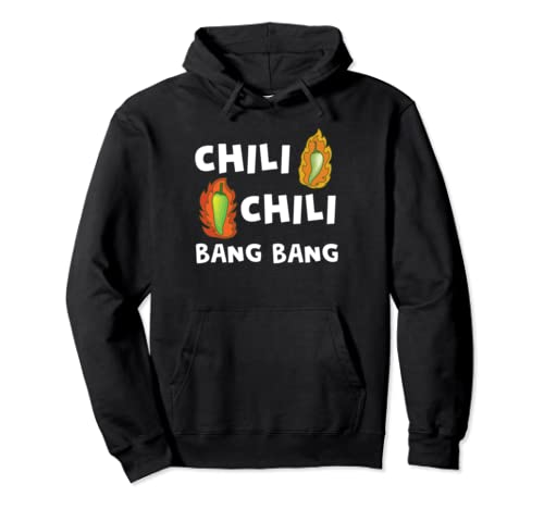 Funny Chili Bang Spicy Hot Pepper Chefs Cooking Pullover Hoodie