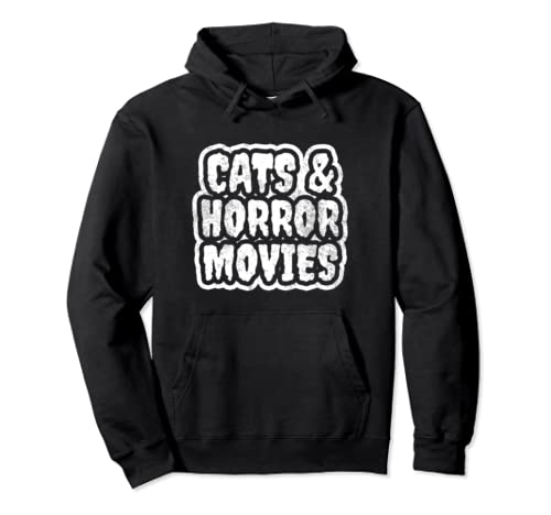 Cats and Horror Movies Pullover Hoodie