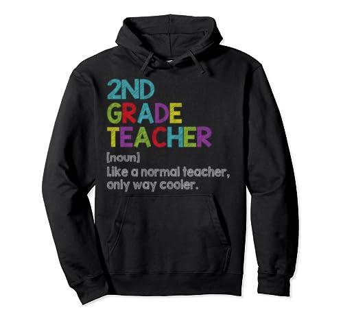2nd Grade Teacher Like A Normal Teacher Only Way Cooler Pullover Hoodie