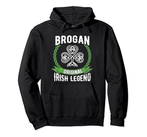 Brogan Irish Surname Green Shamrock Ireland Legend Gift Pullover Hoodie