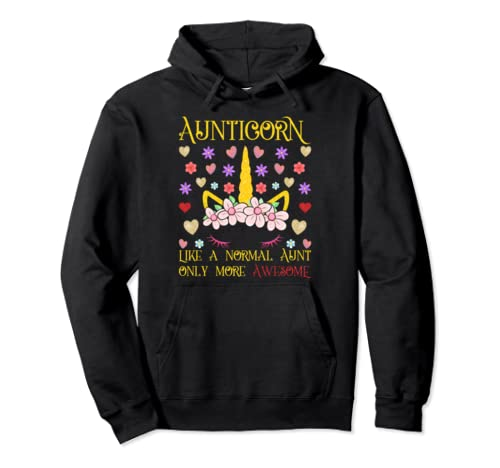 Aunticorn Unicorn Aunt Floral Outfit Best Auntie Ever Gift  Pullover Hoodie
