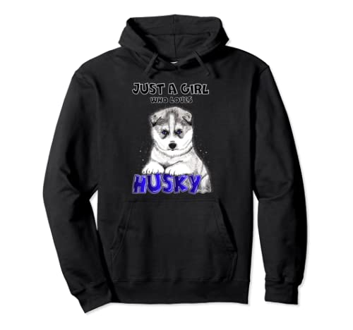 Just A Girl Who Loves Siberian Husky Pullover Hoodie