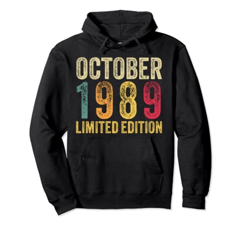 30th Birthday Gift Born In October 1989 Limited Edition Pullover Hoodie