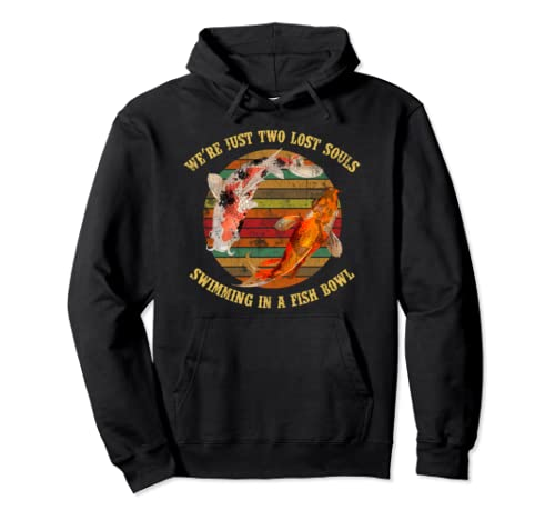 We're Pink Just Two Lost Souls Swimming In A Fish Bowl Floyd Pullover Hoodie
