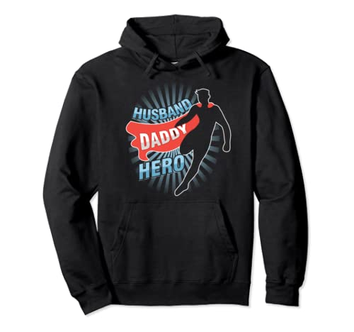 Super Husband Daddy Hero Hoodie Father's Day Pullover