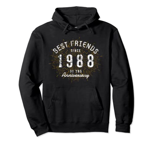 Best Friends Since 1988 31st Friendversary Pullover Hoodie