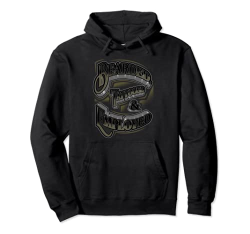 Bearded Tattooed And Employed Graphic Pullover Hoodie