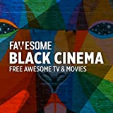 Black Cinema & TV by Fawesome