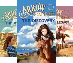 Arrow the Sky Horse (3 Book Series)
