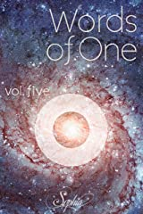 Words of One: Volume five (Words of One. Book 5) Kindle Edition