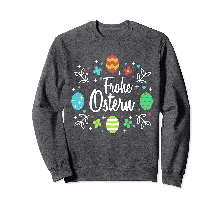 Frohe Ostern Lustiges S/ü/ßes Witziges Ostern Geschenk Shirt Sweatshirt