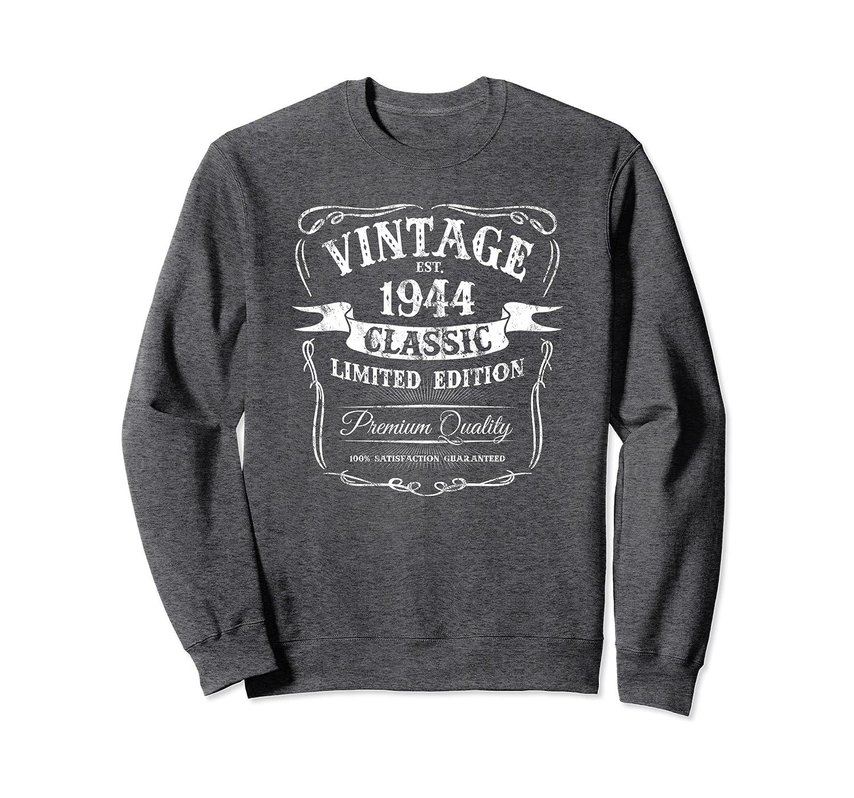 Vintage Est 1944 Classic 76th Birthday Special Edition j3 Sweatshirt