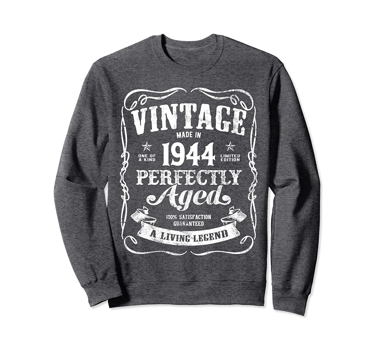 Vintage Made In 1944 Classic 76th Birthday Perfectly Aged k7 Sweatshirt