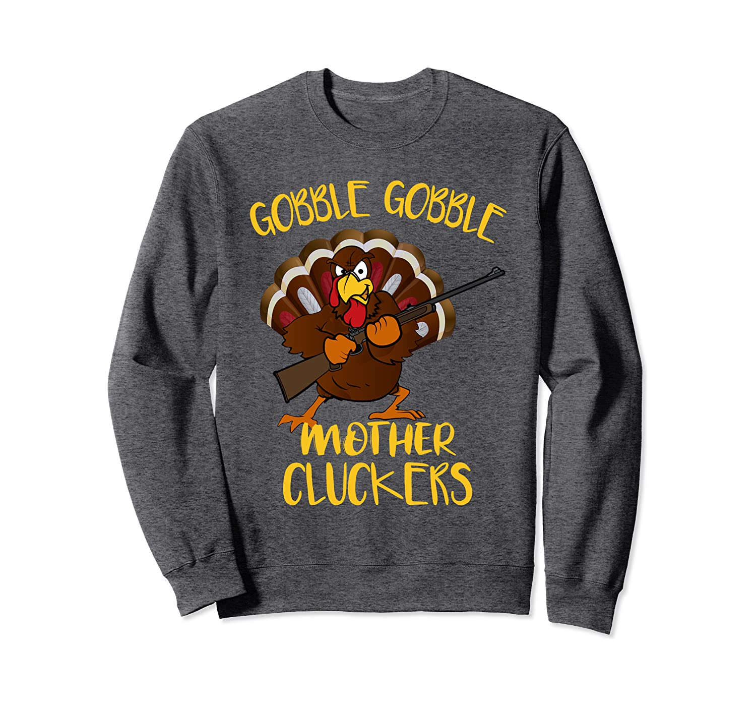 Thanksgiving Turkey Happy Thanksgiving Funny Holiday Print Sweatshirt