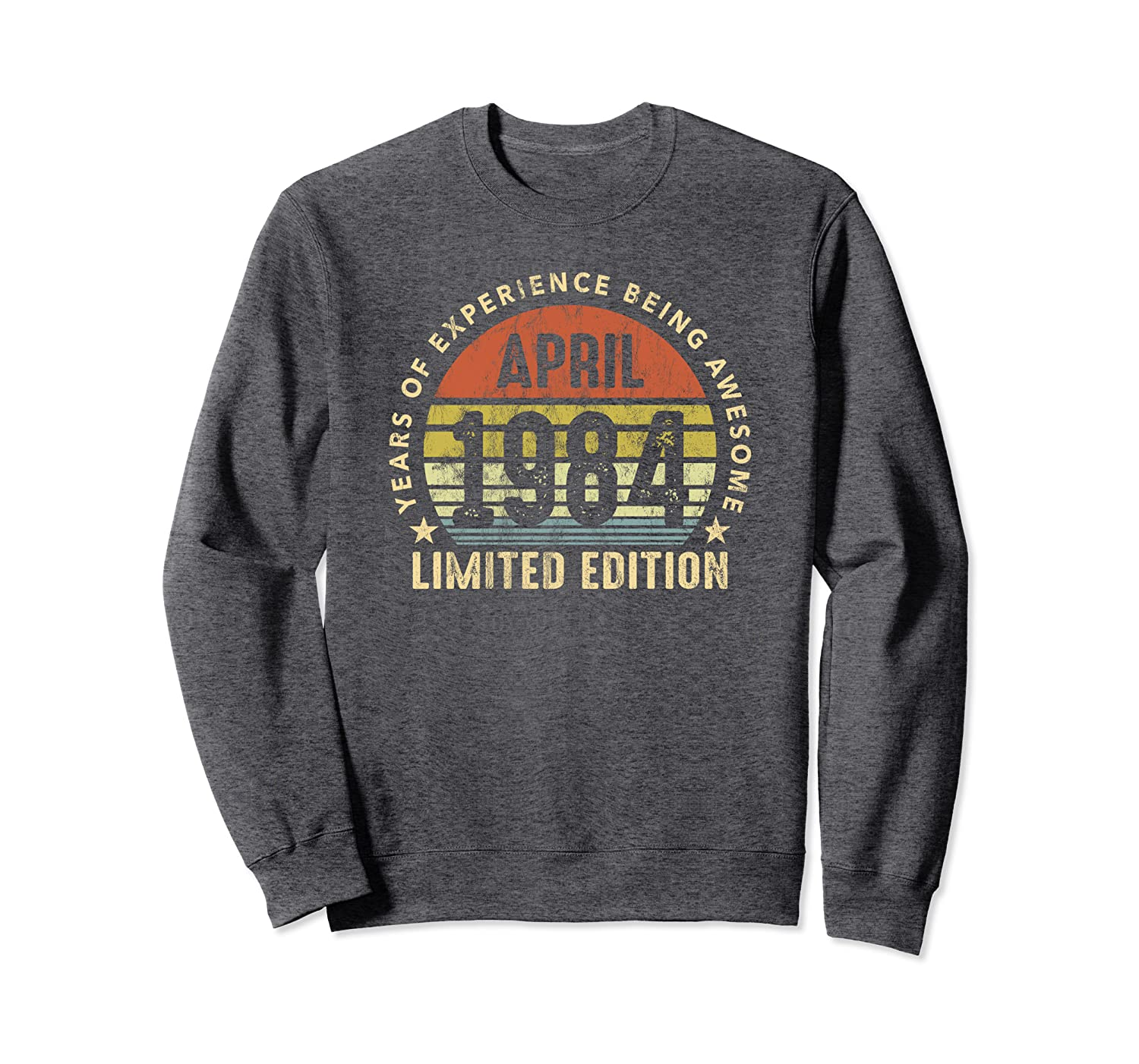 Born In April 1984 Sunset Limited Edition 36th Birthday Sweatshirt