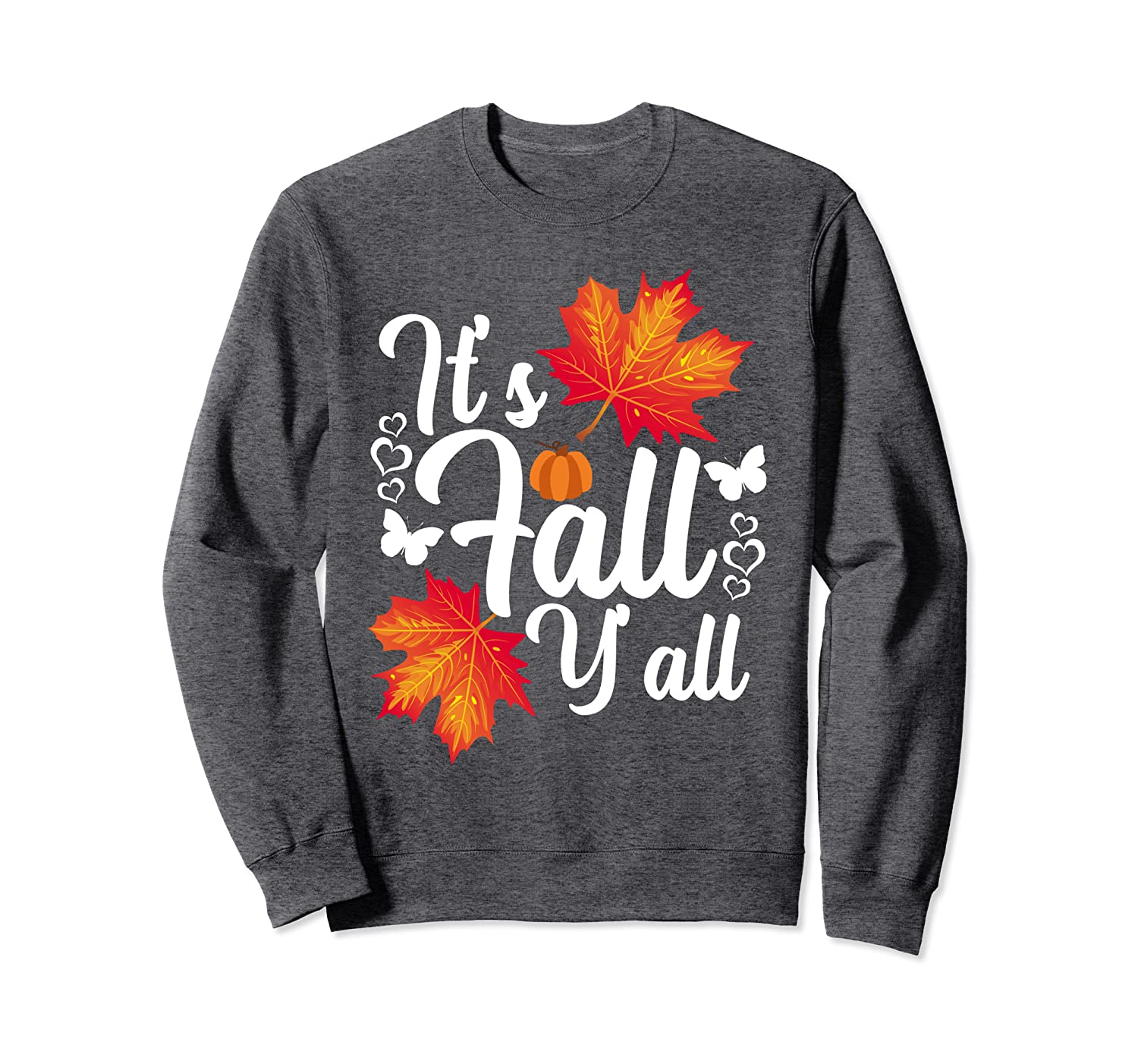 Autumn Southern Season It's Fall Y'all Fall Leaves Pumpkin Sweatshirt-TH
