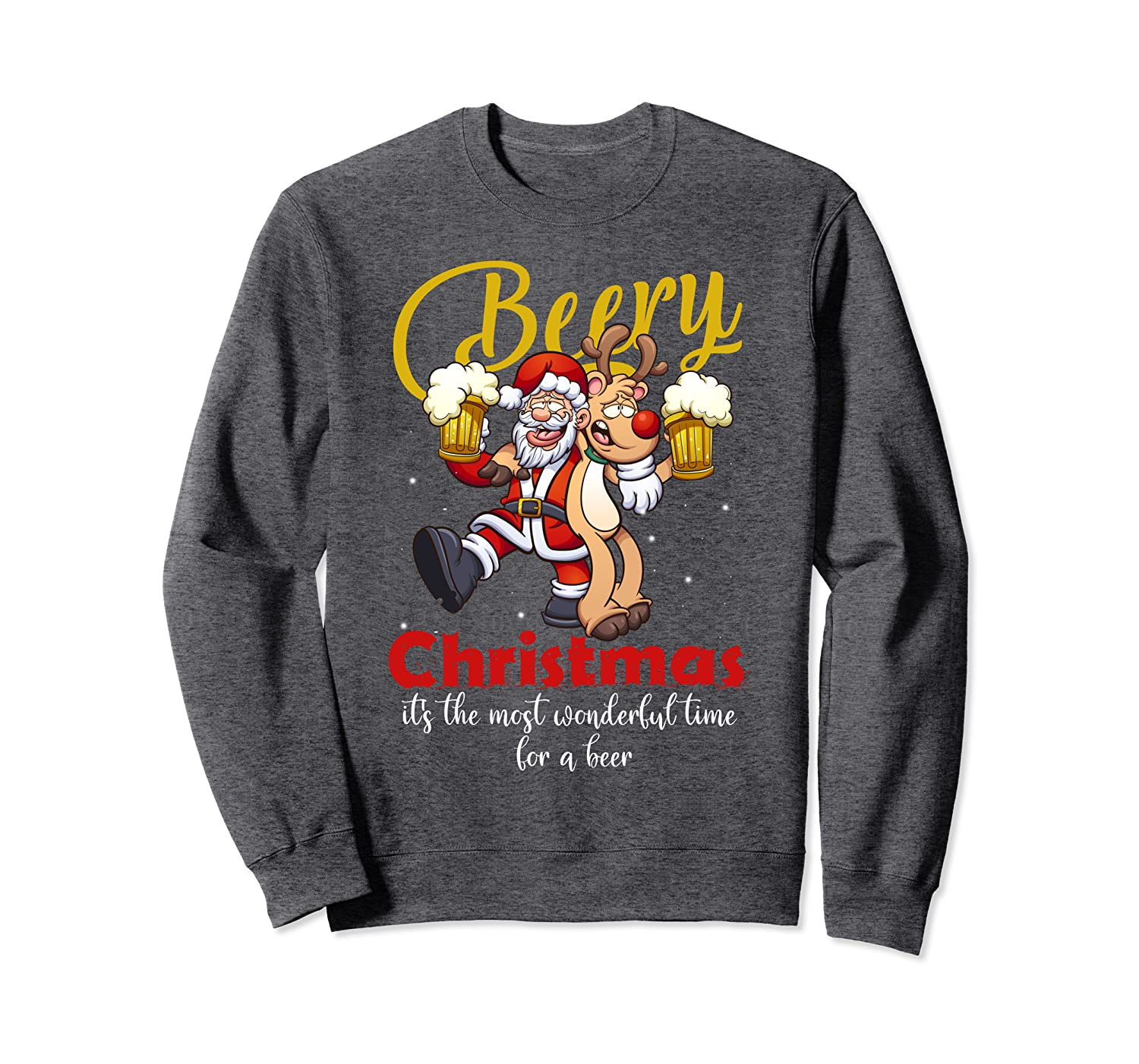 Beery Christmas It's The Most Wonderful Time For A Beer Sweatshirt-Awarplus