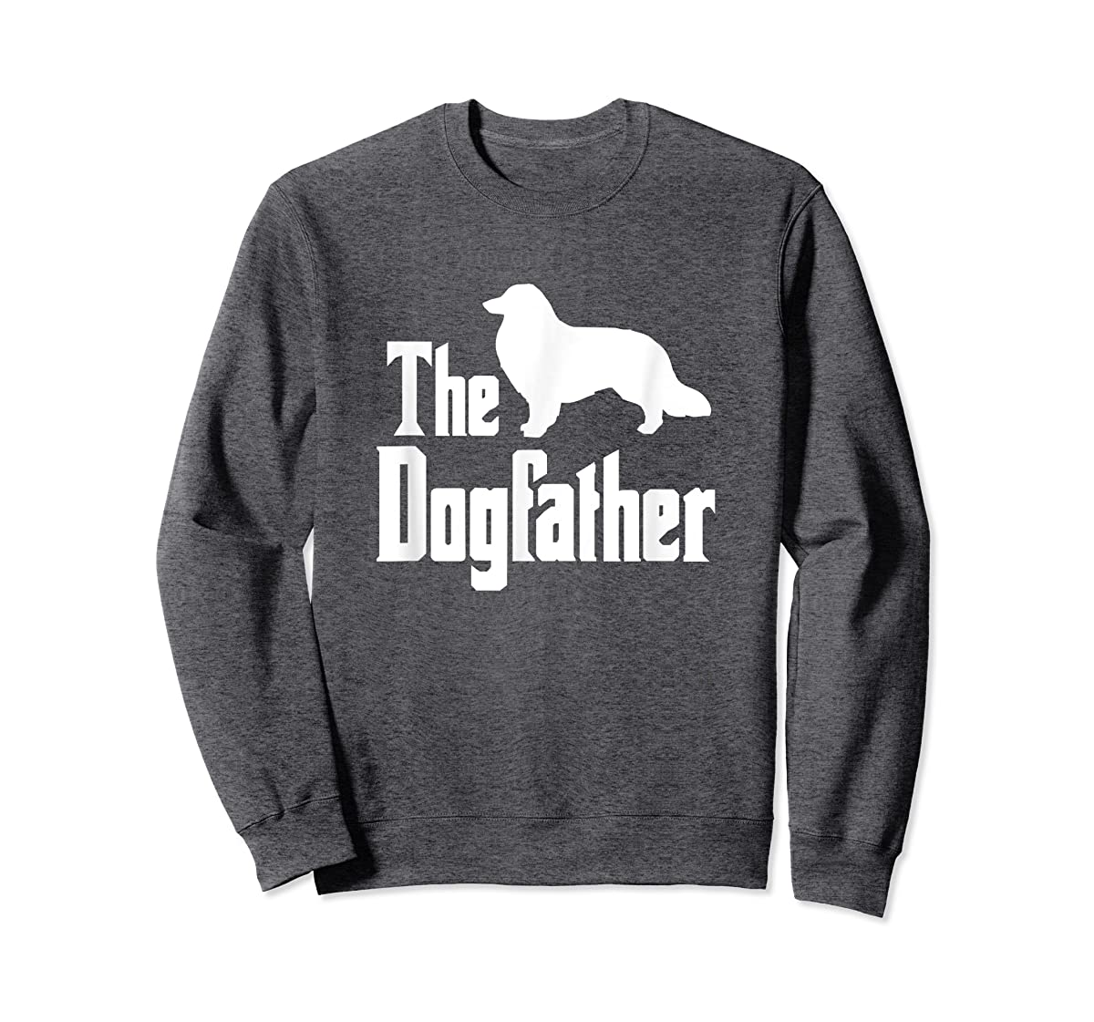 The Dogfather - funny Rough Collie T-Shirt, funny dog gift-Sweatshirt-Dark Heather