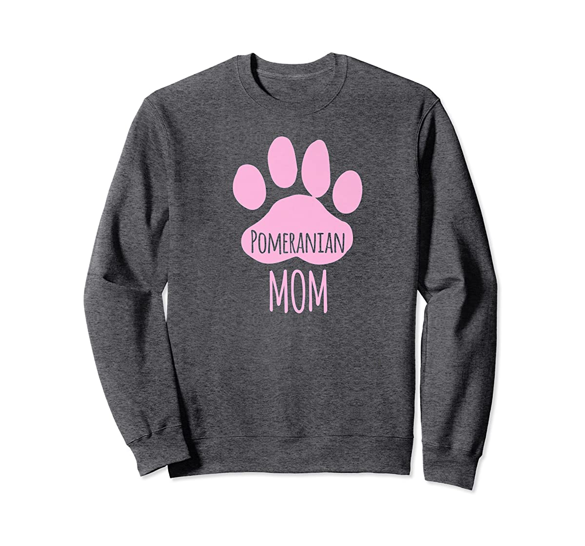 Cute Pomeranian Mom T Shirt for Pom Owner Dog Paw Pink-Sweatshirt-Dark Heather